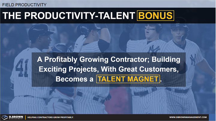 Field Productivity: The Productivity-Talent Bonus. Becoming a Talent Magnet.
