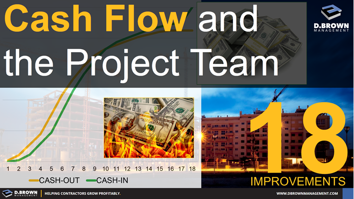 Cash Flow and the Project Team: 18 Improvements.