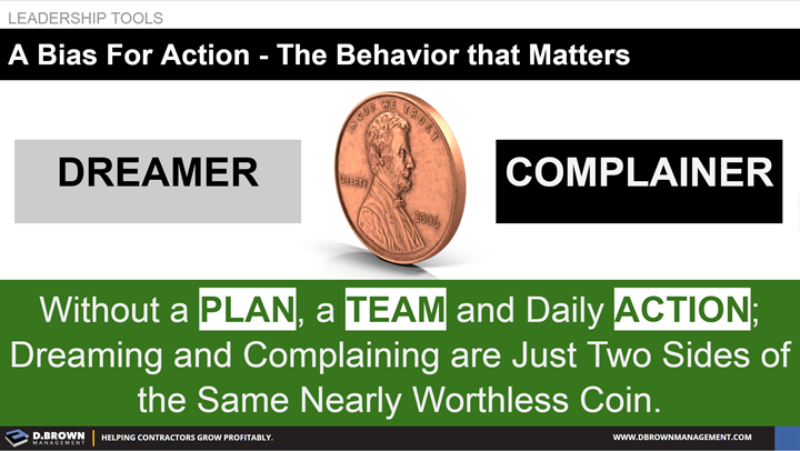 Leadership Tools: A Bias for Action - The Behavior that Matters.