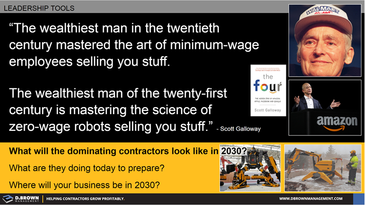 "Quote: The wealthiest man in the twentieth century mastered the art of minimum-wage employees. The wealthiest man of the twenty-first century is mastering the science of zero-wage robots selling you stuff."" Scott Galloway."