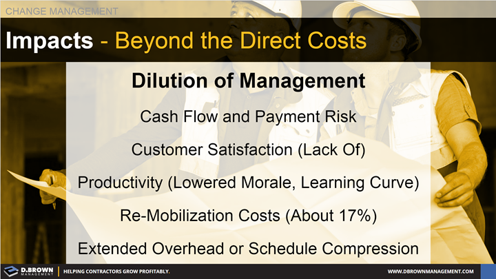 Change Management: Impacts Beyond the Direct Costs.