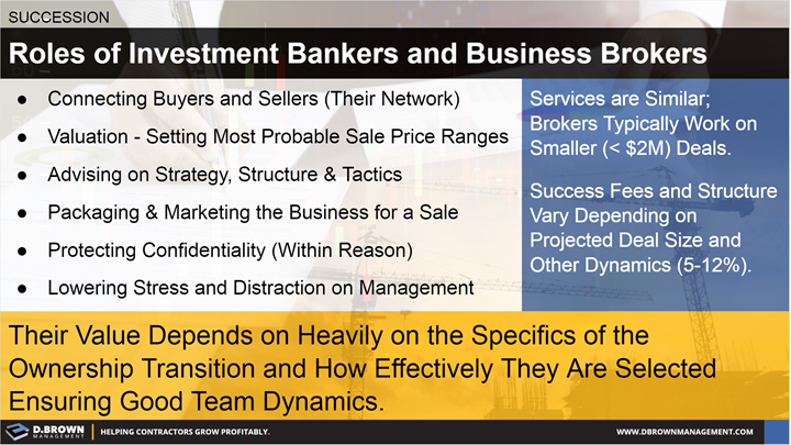 Succession: Roles of Investment Bankers and Business Brokers.
