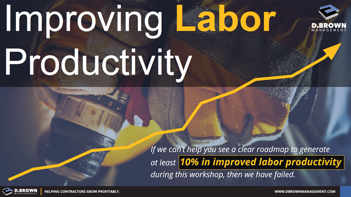 Improving Labor Productivity Workshop.