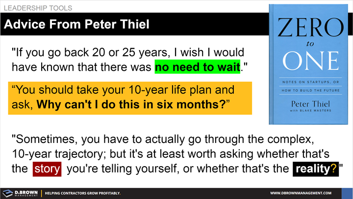 Leadership Tools: Advice from Peter Thiel. 10 Years vs 6 Months. Book: Zero to One by Peter Thiel.