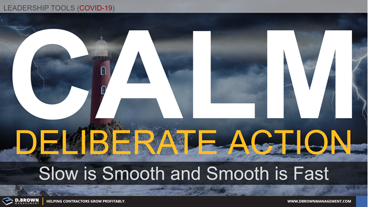 Leadership Tools for COVID-19: Calm Deliberate Action